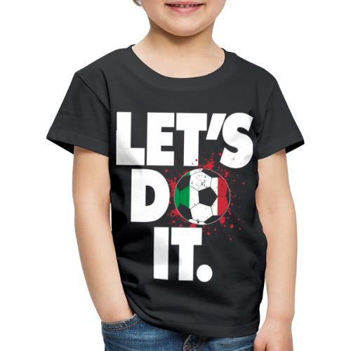 LET´S DO IT - Italien Flagge - Kinder Premium T-Shirt