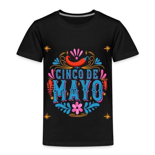 Cinco mayo Mexico - Kinder Premium T-Shirt
