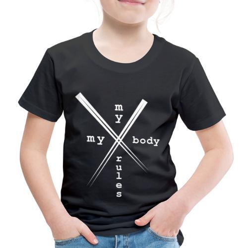 mybodymyrules - T-shirt Premium Enfant