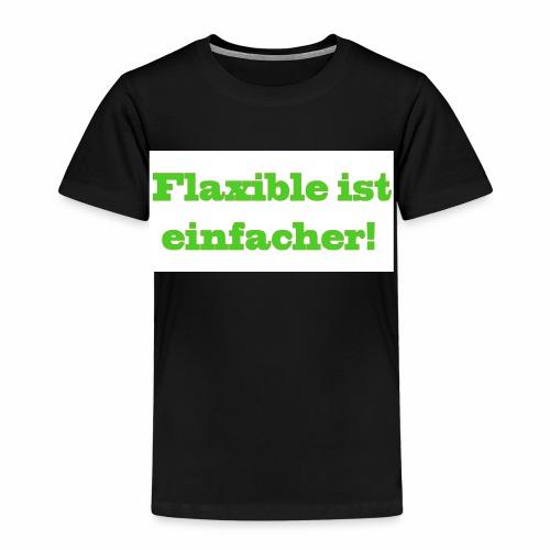 ,,Flaxible ist einfacher'' Kollektion - Kinder Premium T-Shirt