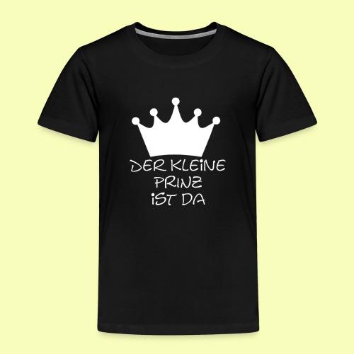 Der kleine PRINZ ist da - Kinder Premium T-Shirt