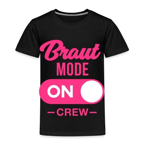 Braut Mode on Crew - JGA T-Shirt - JGA Shirt - Kinder Premium T-Shirt