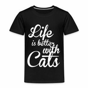 LIFE IS BETTER WITH CATS - Katzen Shirt Motiv - Kinder Premium T-Shirt