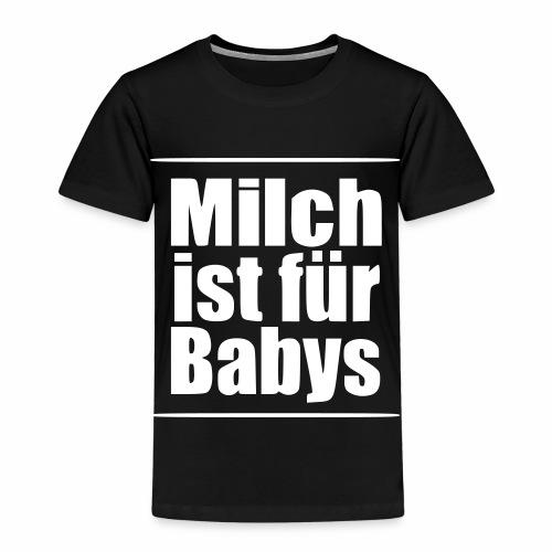 Milch ist für Babys vegan Veganismus Geburt - Kinder Premium T-Shirt
