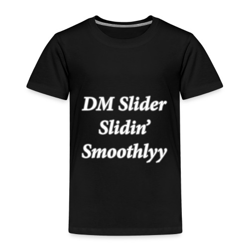 DM Slider Slidin' Smoothlyy - Kids' Premium T-Shirt