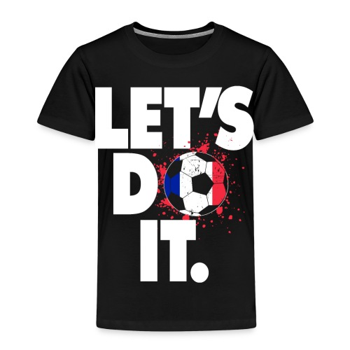 LET´S DO IT - Frankreich Flagge - Kinder Premium T-Shirt