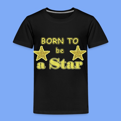 Geboren, um ein Star zu sein - Kinder Premium T-Shirt