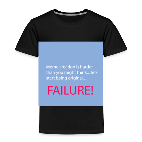 Meme creation is harder than you might think... - Kinder Premium T-Shirt
