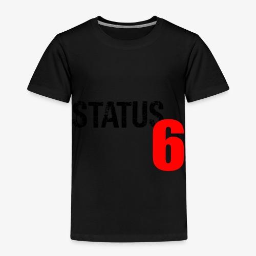 Status 6 - Kinder Premium T-Shirt