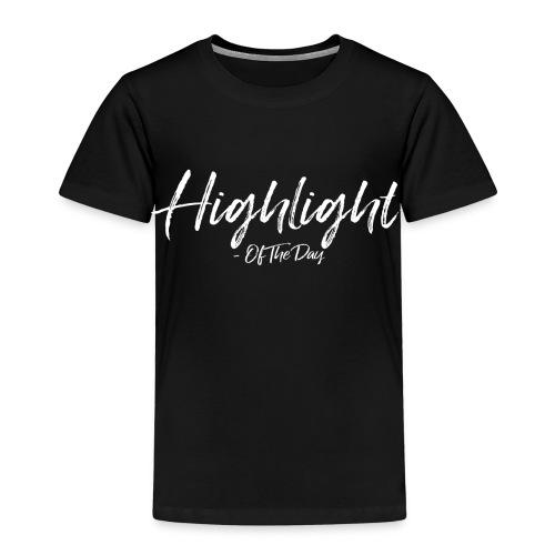 Highlight of the day - Premium T-skjorte for barn