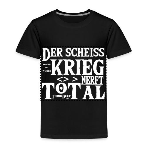 ThinkDeep scheiss krieg - Kinder Premium T-Shirt