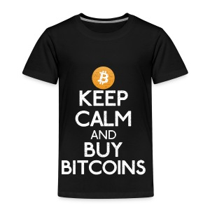 Keep Calm And Buy Bitcoins - Bitcoin Shirts - Kinder Premium T-Shirt