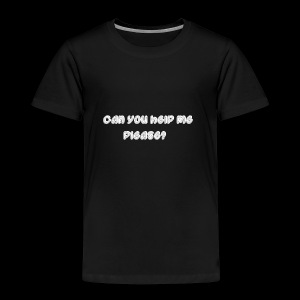 Can you help me? - Kids' Premium T-Shirt
