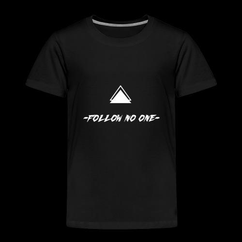 FOLLOW NO ONE - Camiseta premium niño
