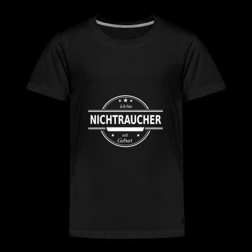 Ich bin NICHTRAUCHER seit Geburt - Kinder Premium T-Shirt