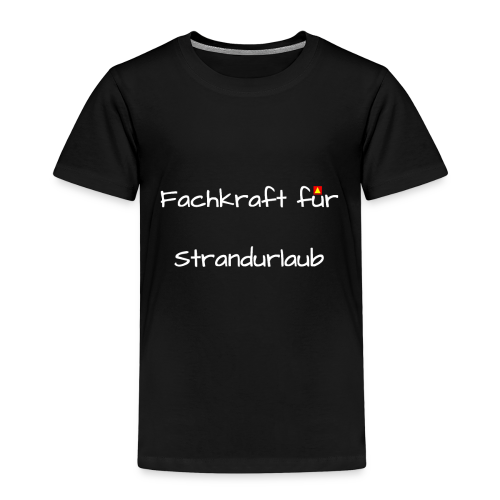 Fachkraft fuer Strandurlaub ws - Kinder Premium T-Shirt