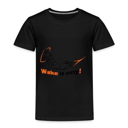 Wake it easy schwarz orange - Kinder Premium T-Shirt