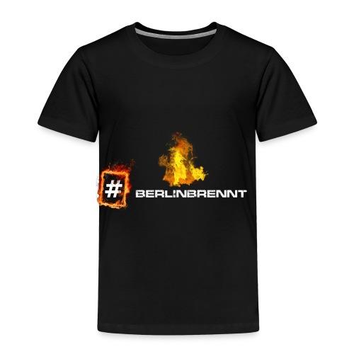 #berlinbrennt - Kinder Premium T-Shirt