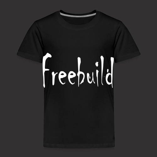 Freebuild - Kinder Premium T-Shirt