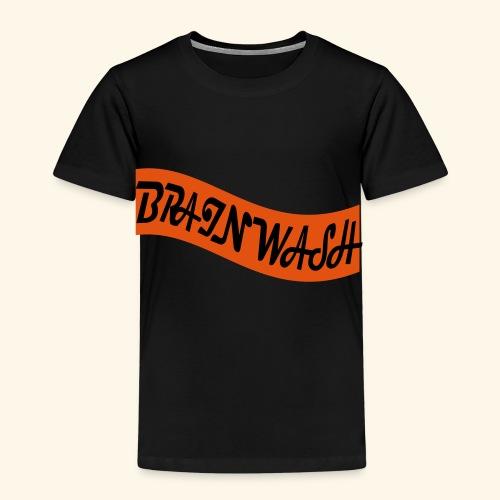 Brainwash - Kids' Premium T-Shirt