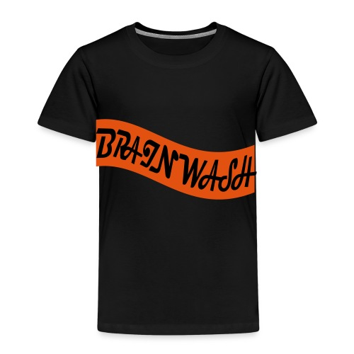 Brainwash - Kids' Premium T-Shirt