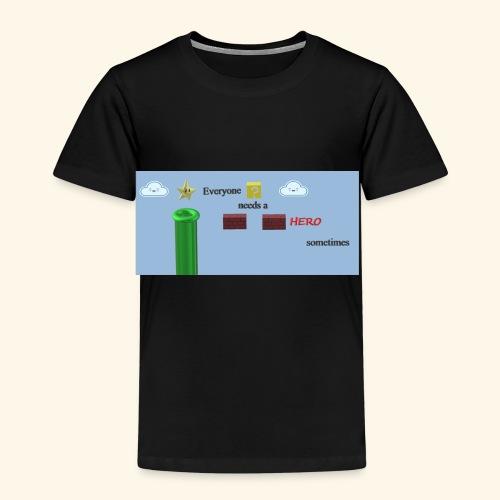 Everyone Needs a Hero - Kinder Premium T-Shirt