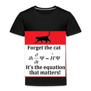 Forget the cat! - Kids' Premium T-Shirt