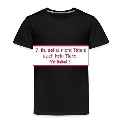 7 du sollst nicht toeten - Kinder Premium T-Shirt