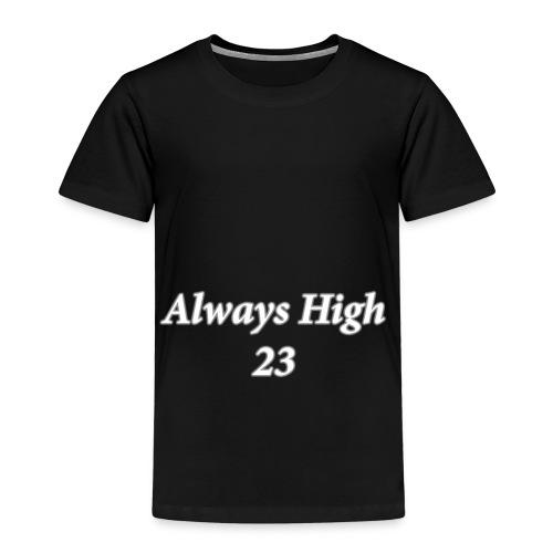 Always High 23 - Kids' Premium T-Shirt