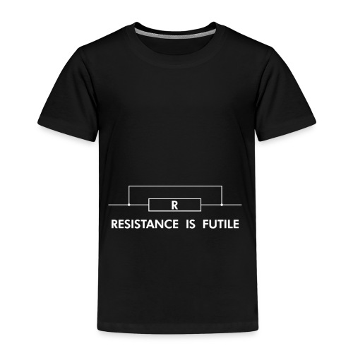Resistance is futile - Kinder Premium T-Shirt