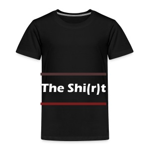 This is the Shi(r)t! - Kinder Premium T-Shirt