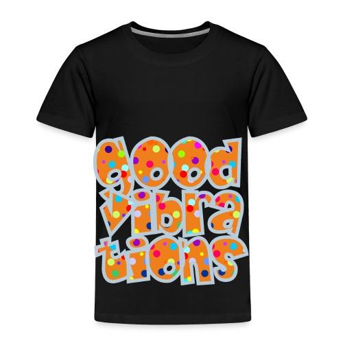 good vibrations - Kinder Premium T-Shirt