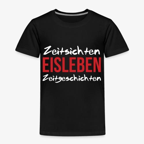 Zeitsichten Eisleben Zeitgeschichten - Kinder Premium T-Shirt