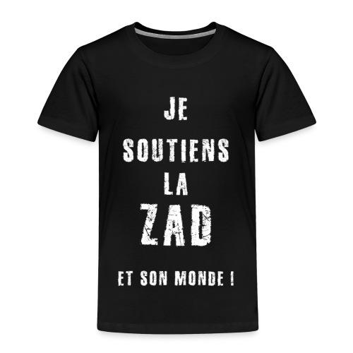 je soutiens la ZAD 1 - T-shirt Premium Enfant