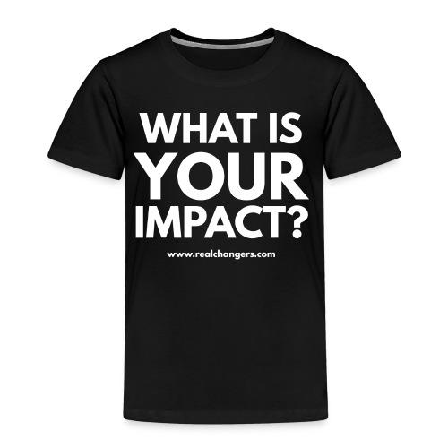 whatisyourimpact - Kids' Premium T-Shirt
