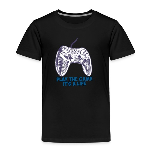 Play the game, it's a life - T-shirt Premium Enfant