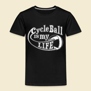 Radball | Cycle Ball is my Life - Kinder Premium T-Shirt
