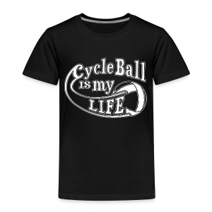 Radball | Cycle Ball is my Life - Kinder Premium T-Shirt