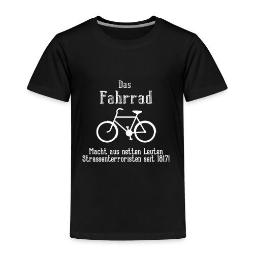 Das Fahrrad - Ich hasse Radfahrer Strassenterror - Kinder Premium T-Shirt