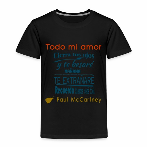 All my loving español 1 - Camiseta premium niño