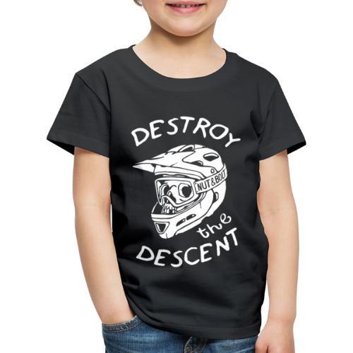 Destroy the Descent - Downhill Mountain Biking - Kids' Premium T-Shirt