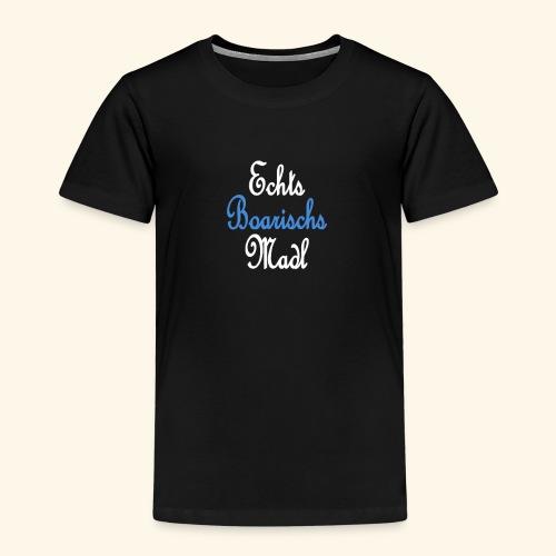 Echts Boarischs Madl - Kinder Premium T-Shirt