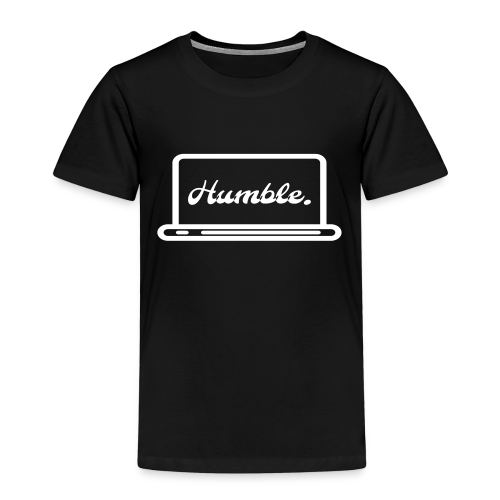 Humble - Kinder Premium T-Shirt