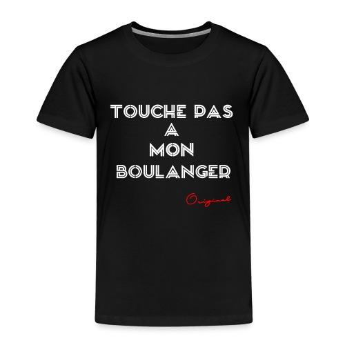 touche pas a mon boulanger rouge - T-shirt Premium Enfant