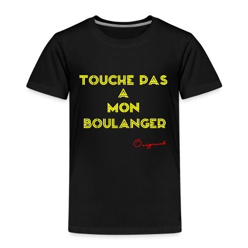 touche pas a mon boulanger jaune - T-shirt Premium Enfant