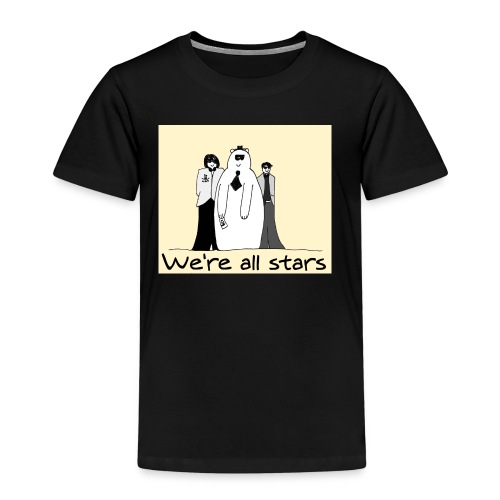 we re all stars - Camiseta premium niño