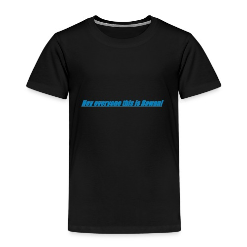Rowan's intro!!1 - Kids' Premium T-Shirt