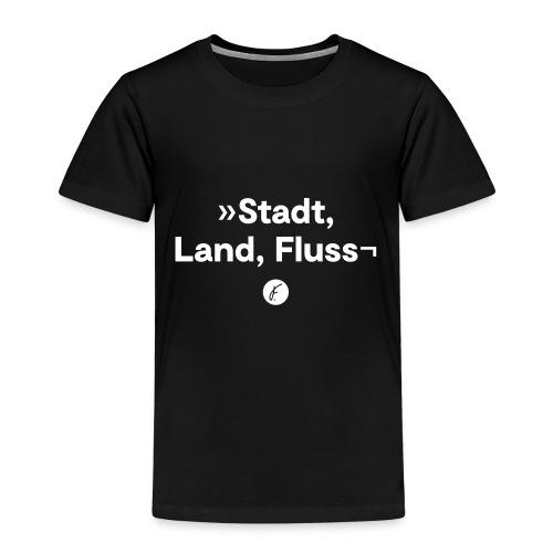 Stadt Land Fluss - Kinder Premium T-Shirt