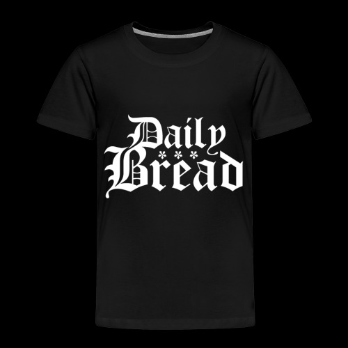 Daily Bread - Kinder Premium T-Shirt