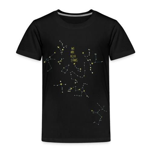 we are also stars/ También somos estrellas - Camiseta premium niño